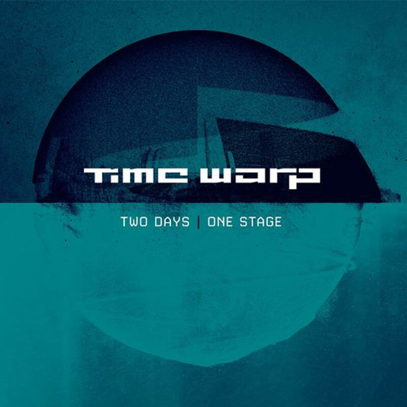 Time Warp: Two Days/One Stage
