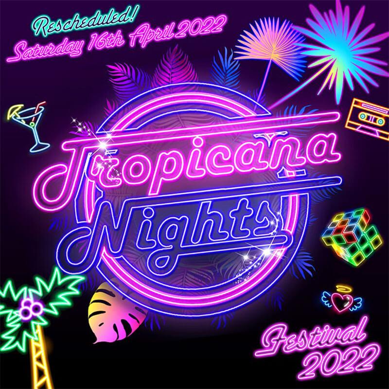Tropicana Nights Festival